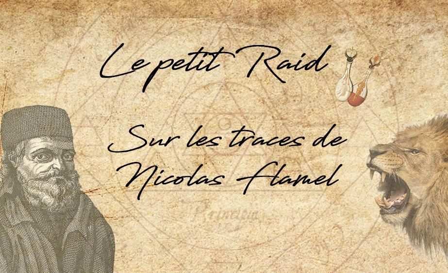 Le Petit Raid 2018 – Sur les traces de Nicolas Flamel
